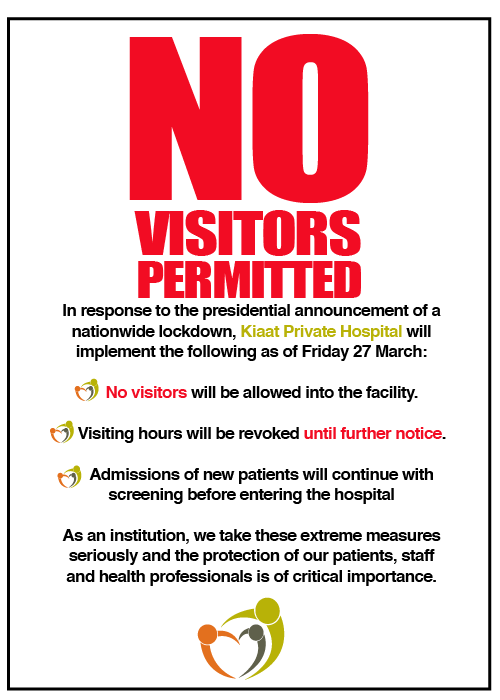 No Hospital Visitors permitted